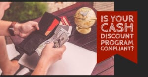 Is a Cash Discount Program Compliant