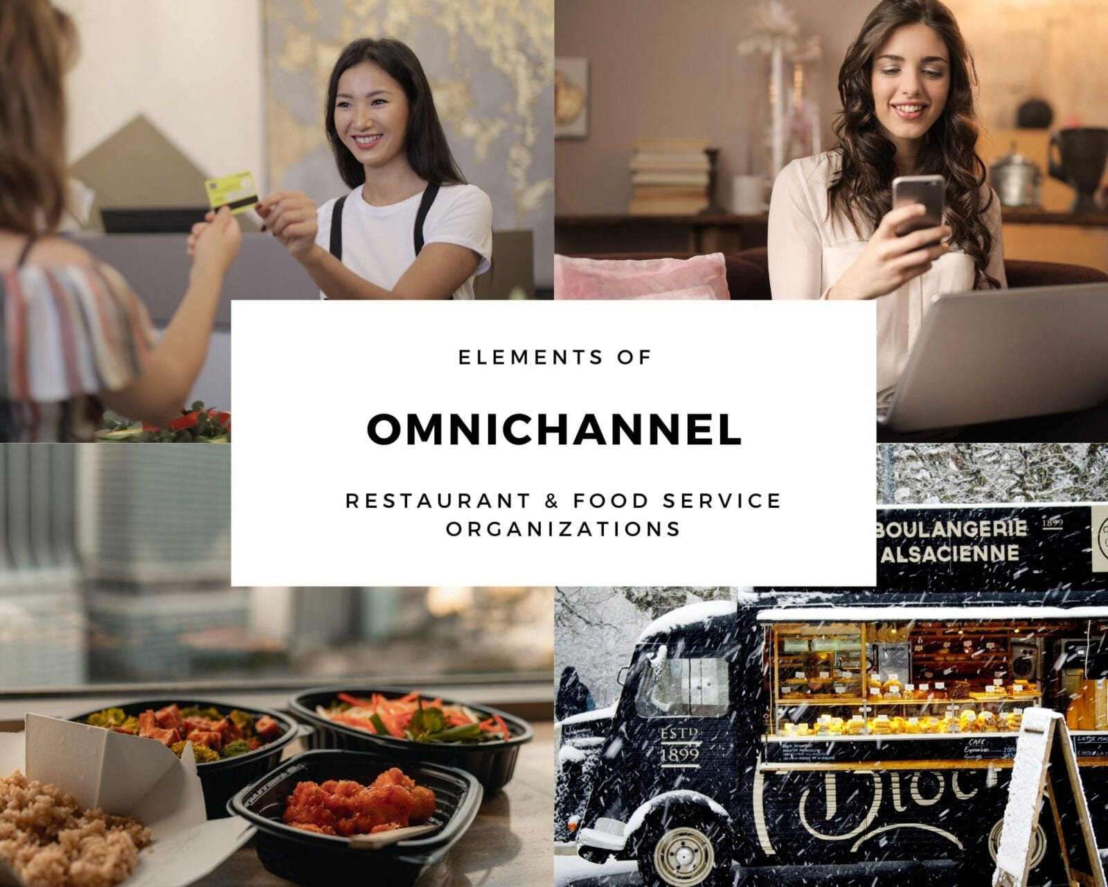 Elements of OmniChannel Restaurant & Food Service Businesses
