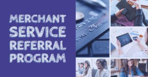 Merchant Service Referral Program