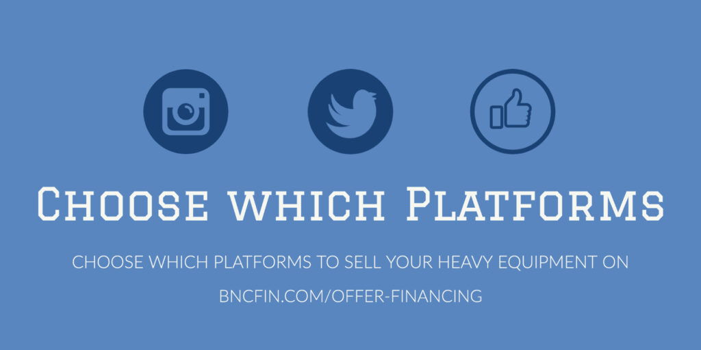 Choose which social media platforms to sell your construction equipment on