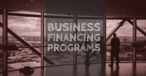 Business Financing Programs