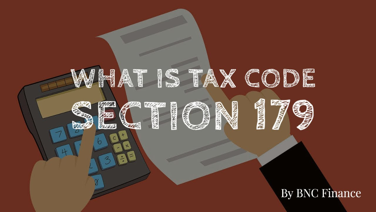 what is tax code 179