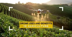 Drone Uses in Agriculture