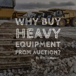 why buy heavy equipment from auctions